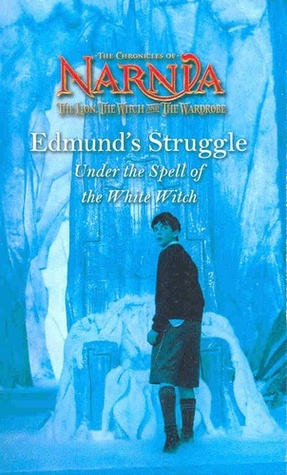 Edmund's Struggle: Under The Spell Of The White Witch
