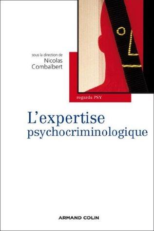 L'expertise psychocriminologique