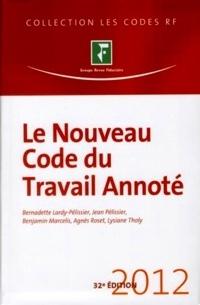 Le Nouveau Code du travail annoté: 2012