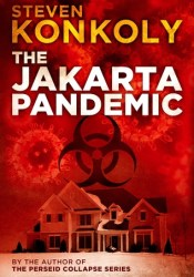 The Jakarta Pandemic (The Perseid Collapse, #0.5) Pdf Book
