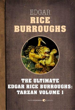 Tarzan, Volume One: The Ultimate Edgar Rice Burroughs