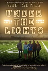 Under the Lights (The Field Party, #2) Book Pdf