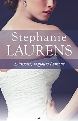 L'amour, toujours l'amour (Cynster, #6)