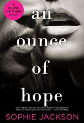 An Ounce of Hope (A Pound of Flesh, #2) Pdf Book