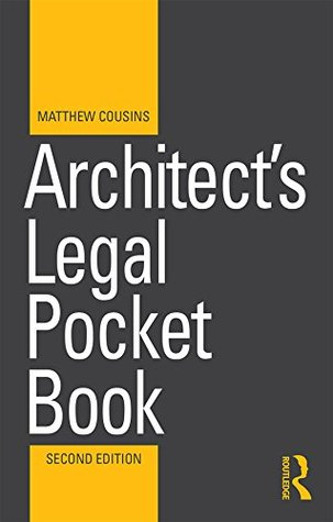 Architect's Legal Pocket Book (Routledge Pocket Books)