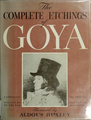 The Complete Etchings of Goya
