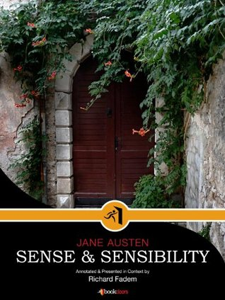 Sense and Sensibility--Annotated, with Commentary (Literature in Its Context: Annotations & Commentary)