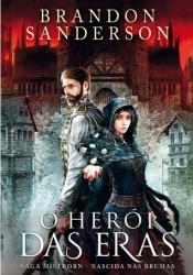 O Herói das Eras 1 (Mistborn #3, 1 of 2) Pdf Book