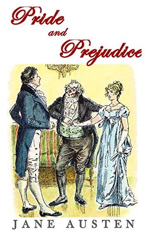 Pride and Prejudice (Illustrated and Unabridged): plus FREE Audiobook