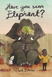 Have You Seen Elephant? Book Pdf