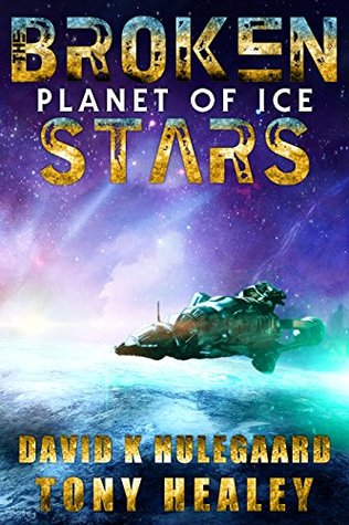 Planet of Ice (Broken Stars #2)