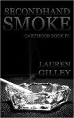 Secondhand Smoke (Dartmoor, #4)