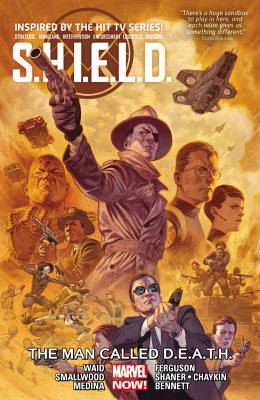 S.H.I.E.L.D., Volume 2: The Man Called Death