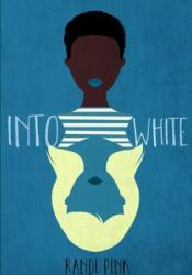 Into White Pdf Book