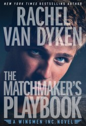 The Matchmaker's Playbook (Wingmen Inc., #1) Book Pdf