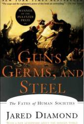 Guns, Germs, and Steel: The Fates of Human Societies Pdf Book