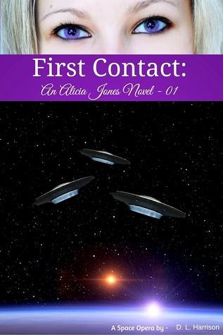 First Contact (Alicia Jones, #1)