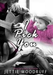 I Pick You (I Pick You, #1) Pdf Book