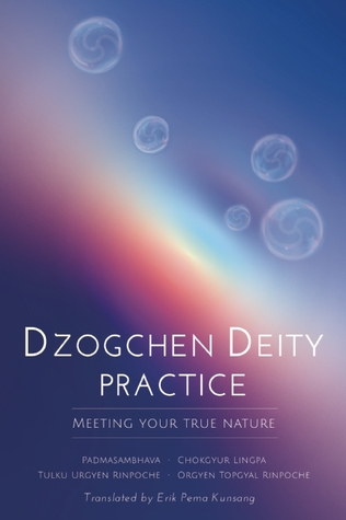 Dzogchen Deity Practice: Meeting Your True Nature