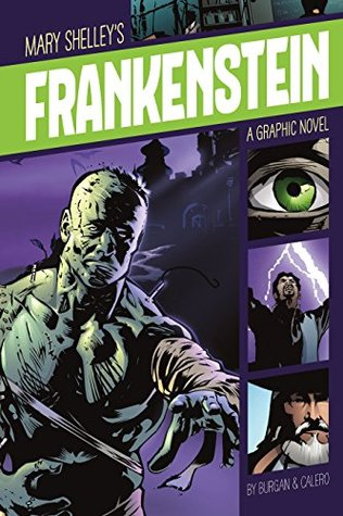 Frankenstein (Graphic Revolve: Common Core Editions)