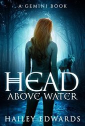 Head Above Water (Gemini, #2) Book Pdf