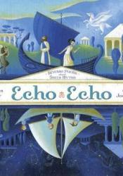 Echo Echo: Reverso Poems About Greek Myths Pdf Book