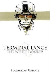 Terminal Lance: The White Donkey Pdf Book