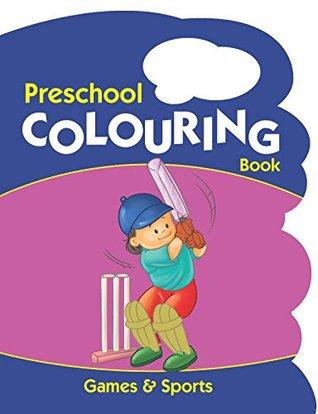 Games & Sports (Preschool Colouring Books)