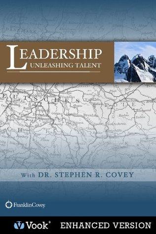 Leadership: Unleashing Talent