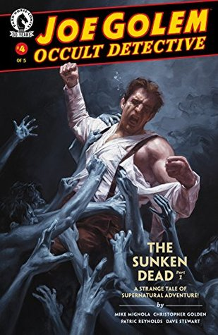 Joe Golem: Occult Detective #4