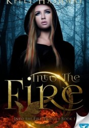 Into the Fire (Into the Fire, #1) Pdf Book