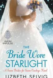 The Bride Wore Starlight (Seven Brides for Seven Cowboys, #3)