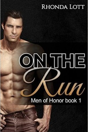 On The Run (Men of Honor #1)