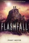 Flashfall (Flashfall, #1)