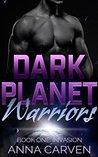 Dark Planet Warriors: Invasion (Dark Planet Warriors #1 part 1 of 3)