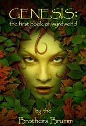 Genesis: The First Book of Wyrdworld