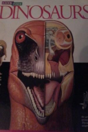 Dinosaurs : A Look Inside