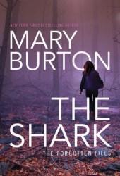The Shark (Forgotten Files, #1) Book Pdf