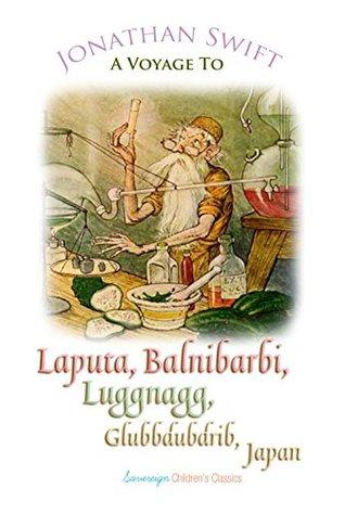 Voyage to Laputa, Balnibarbi, Luggnagg, Glubbdubdrib and Japan