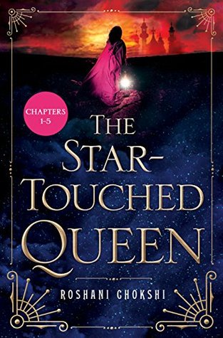 The Star-Touched Queen: Chapter Sampler