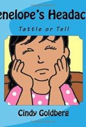 Penelope's Headache: Tattle or Tell