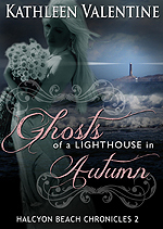 Ghosts of a Lighthouse in Autumn (Halcyon Beach Chronicles, #2)