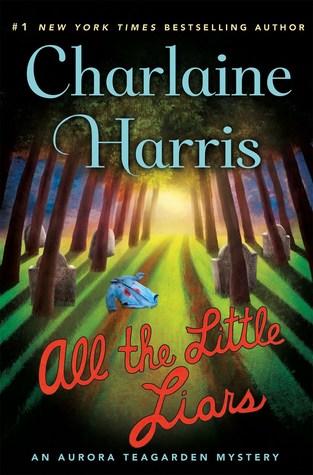 All the Little Liars (Aurora Teagarden, #9)