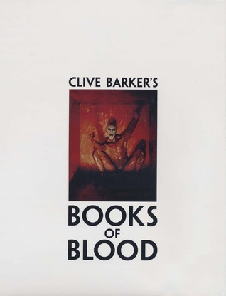 Books of Blood: Volumes 1-6 (Books of Blood #1-6)