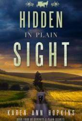 Hidden in Plain Sight (Serenity's Plain Secrets, #4) Book Pdf