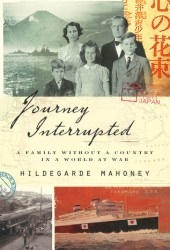 Journey Interrupted: A Family Without a Country in a World at War Pdf Book