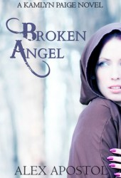 Broken Angel (A Kamlyn Paige Novel, #1)