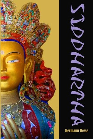 Siddhartha: An Indian Tale in the Time of Buddha