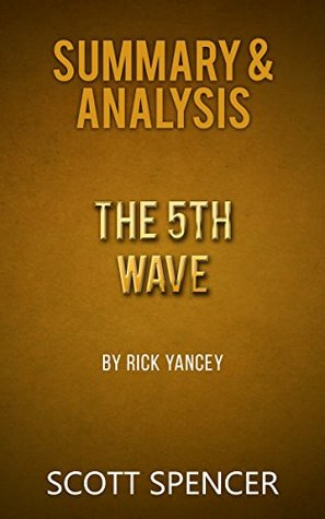Summary & Analysis: The 5th Wave - by Rick Yancey