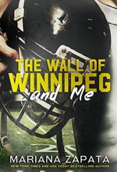 The Wall of Winnipeg and Me Pdf Book